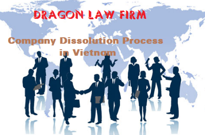 Process to Company Dissolution Procedures in Vietnam