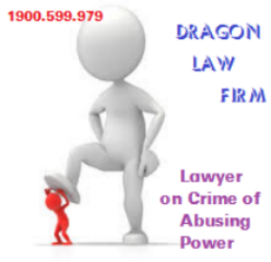 Best Criminal Attorney Cite Grounds to Determine Crime of Abusing Position and Power